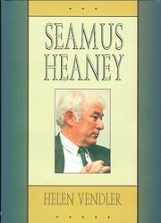 Seamus Heaney by Helen Hennessy Vendler