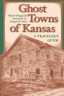 Ghost towns of Kansas by Daniel Fitzgerald