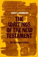 The writings of the New Testament by Luke Timothy Johnson
