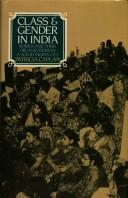 Class & gender in India by Patricia Caplan