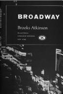 Broadway by Brooks Atkinson