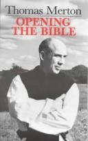 Opening the Bible by Thomas Merton