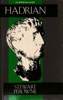 Hadrian by Stewart Perowne