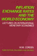 Inflation, exchange rates, and the world economy by Corden, W. M.