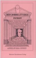 Den dobbelttydige patriot by Annelis Dam Jensen