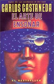 Art of dreaming by Carlos Castaneda