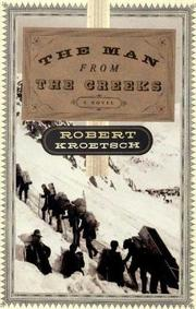 The man from the creeks by Robert Kroetsch