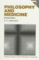 Philosophy and medicine by E. K. Ledermann