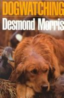Cover of: Dogwatching by Desmond Morris