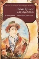 Calamity Jane and the lady wildcats by Duncan Aikman