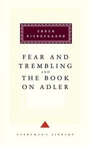 Fear and trembling ; The book on Adler by Søren Kierkegaard