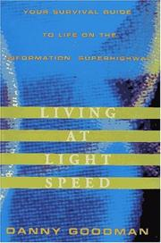Living at light speed by Danny Goodman