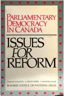 Parliamentary democracy in Canada by Thomas D'Aquino