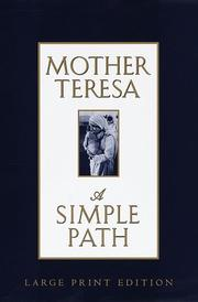 A simple path by Teresa Mother