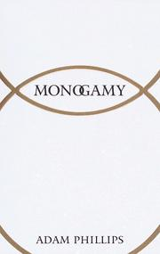 Monogamy by Adam Phillips