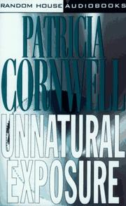 Unnatural Exposure by Patricia Daniels Cornwell