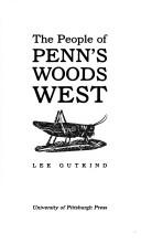 The people of Penn's woods west PDF