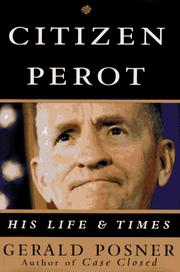 Citizen Perot by Gerald L. Posner