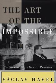 The art of the impossible by Václav Havel, Václav Havel