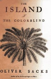 Island of the colorblind by Oliver W. Sacks