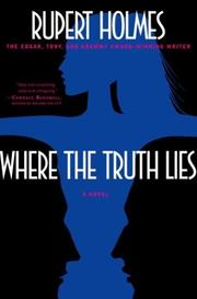 Where the Truth Lies by Rupert Holmes
