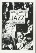 Who's who of jazz by Chilton, John