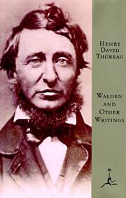 Walden and other writings of Henry David Thoreau by Henry David Thoreau