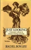 Cover of: Just looking by Rachel Bowlby