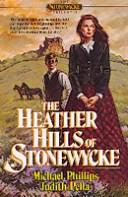 The heather hills of Stonewycke PDF