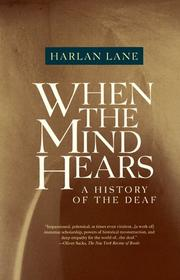 When the mind hears by Harlan L. Lane