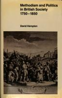 Methodism and Politics in British Society, 1750-1850 by David Hempton