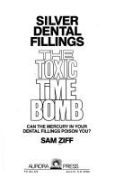 Silver dental fillings by Sam Ziff