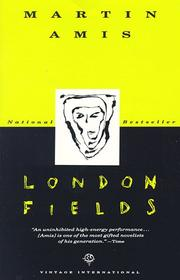 London fields by Martin Amis, Martin Amis