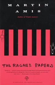 Cover of: The Rachel papers by Martin Amis