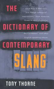 Bloomsbury dictionary of contemporary slang by Tony Thorne