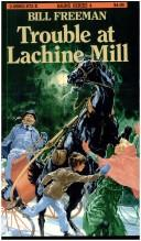 Trouble at Lachine Mill PDF