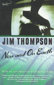 Cover of: Now and on earth by Thompson, Jim