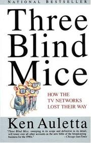 Three blind mice by Ken Auletta