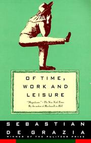 Of time, work, and leisure by Sebastian De Grazia