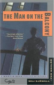 (Mannen p balkongen) The man on the balcony:the story of a crime by Maj Sjwall, Per Wahl