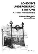 London's underground stations by Laurence Menear