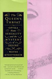 The queen's throat by Wayne Koestenbaum