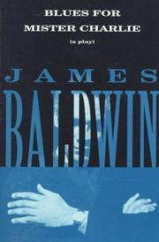 Blues for Mister Charlie by James Baldwin