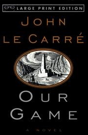 Our Game by John le Carr