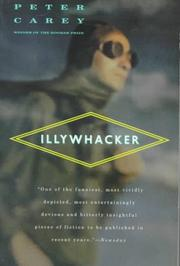 Illywhacker by Peter Carey, Peter Carey