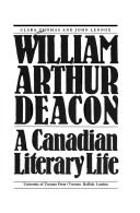 William Arthur Deacon by Clara Thomas