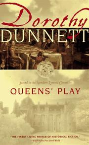 Queen's play by Dunnett, Dorothy.