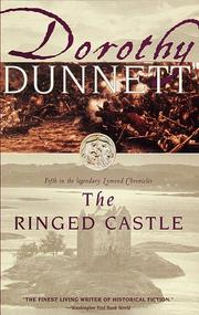 The ringed castle by Dunnett, Dorothy., Dorothy Dunnett