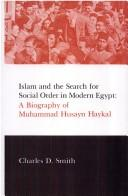 Islam and the search for social order in modern Egypt by Charles D. Smith