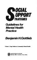 Social support strategies by Benjamin H. Gottlieb